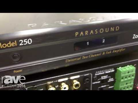CEDIA 2016: Parasound Showcases Its ZoneMaster Model 250 Two-Channel Amplifier