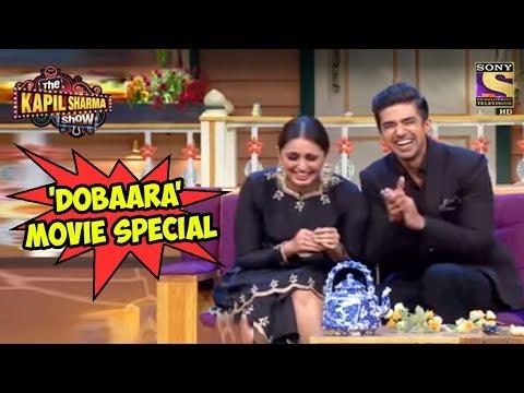 'Dobaara' Movie Special - The Kapil Sharma Show
