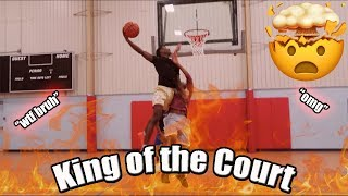 KING OF THE COURT ATLANTA EDITION!!(GONE CRAZY)