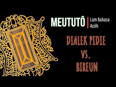 Bahasa Aceh Bireun VS Pidie