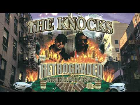 The Knocks - Retrograded Wankelmut Remix