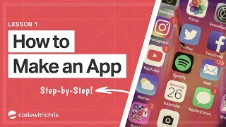 How to Make an App for Beginners (2019) - Lesson 1