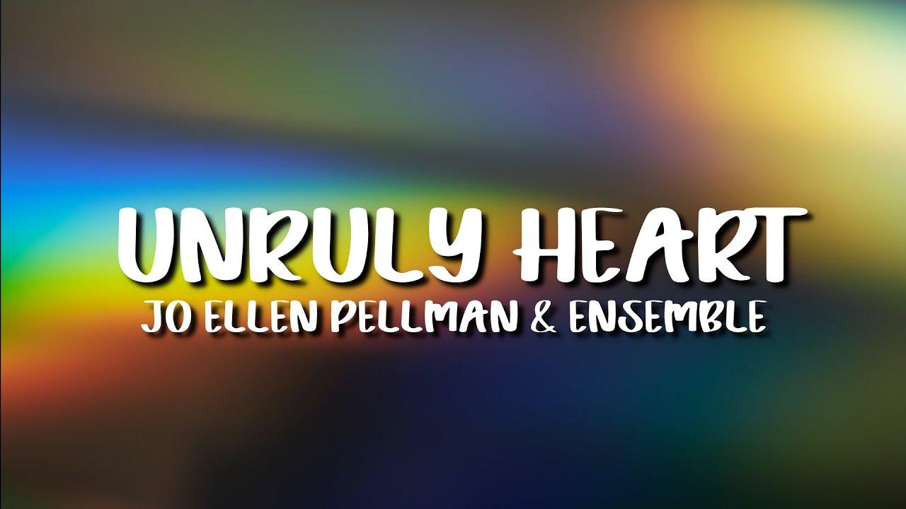 Download Jo Ellen Pellman & Ensemble 'The Prom Movie' - Unruly Heart