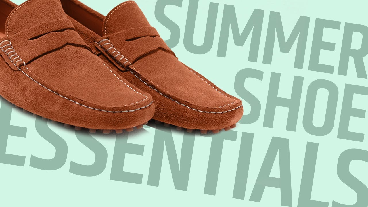 ca435a549f6 5 Shoes Every Guy Needs For Spring   Summer (Men s Summer Shoe Essentials  2018). Effortless Gent