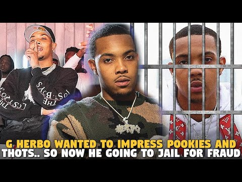 G Herbo Wanted to Impress Pookies and Thots.. So Now He Going to Jail For Fraud