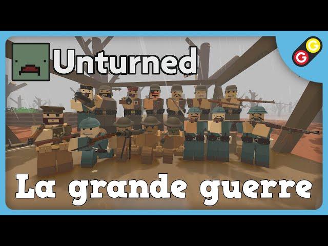 Unturned - La grande guerre [FR]