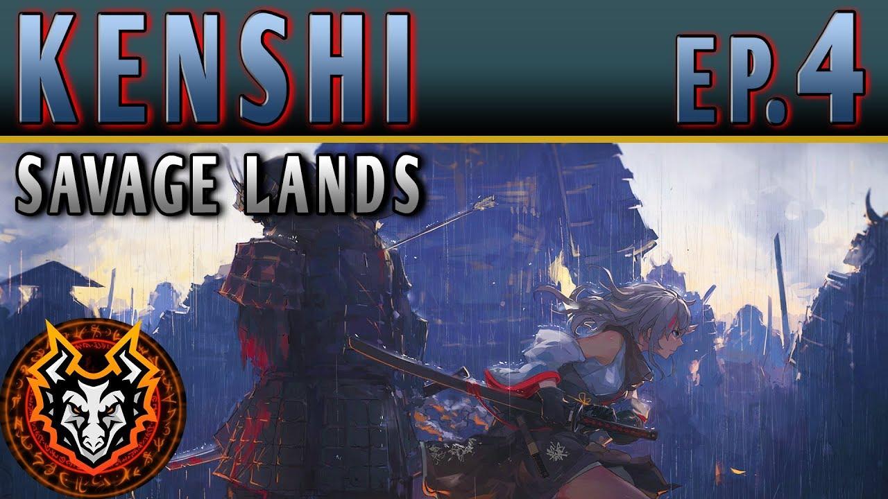 Kenshi Savage Lands - EP4 - THE BANDIT PAYBACK