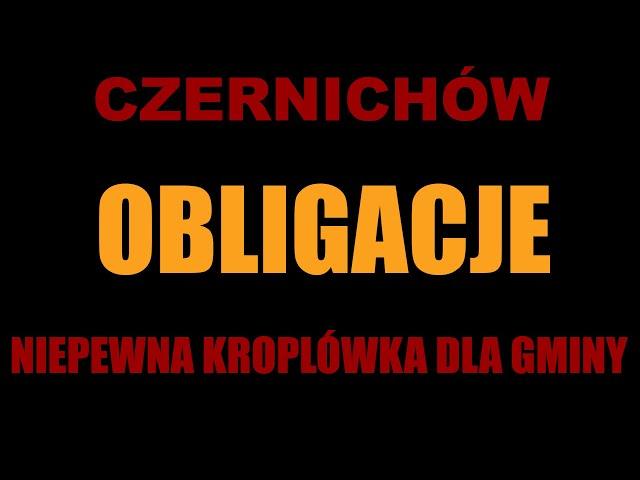 Czernichów: Obligacje - niepewna kroplówka dla gminy