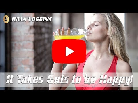 The 3 Keys to Digestive Health with Julia Loggins | Julia Loggins | It Takes Guts to Be Happy!