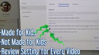 How to Set YouTube Channel as Made for Kids, Not Made for Kids or Settings for Every Video