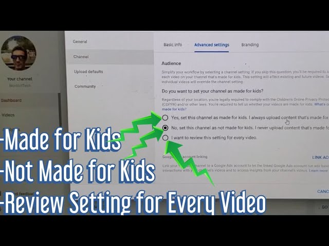 How To Set Youtube Channel As Made For Kids Not Made For Kids Or Settings For Every Video Youtube