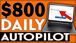 Earn $800+ A Day FOR FREE On AUTOPILOT With The MAKE MONEY ONLINE NICHE (WORLDWIDE)