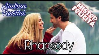 Rhapsody - Andrea Faustini    Mister Felicità Movie 2017