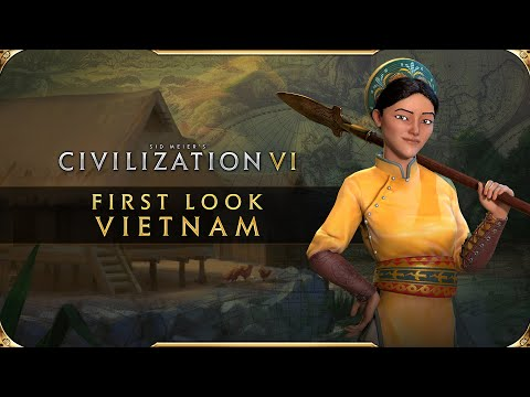 Civilization VI: New Frontier Pass - First Look: Vietnam
