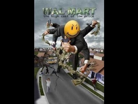 Walmart ~ The High Cost of Low Prices