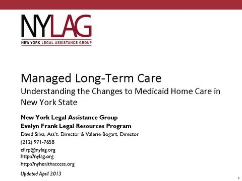 NYLAG Legal Training: Managed Long-Term Care (April 10, 2013)