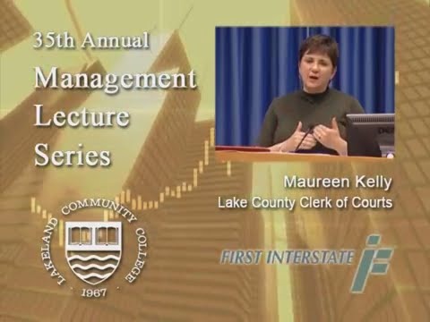 Management Lecture Series - Maureen Kelly, Lake County Clerk of Courts