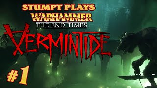 Warhammer: End Times - Vermintide - #1 - Lotta Rats (4 Player Gameplay)