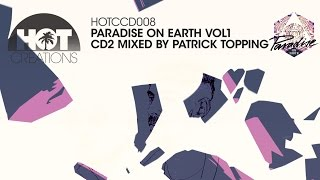 Paradise On Earth CD2 - Patrick Topping (MiniMix)