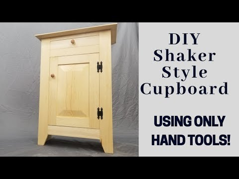 Shaker Style Cupboard Using Only Hand Tools!