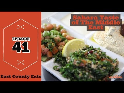 East County Eats Episode 41 - Sahara Taste of The Middle East in Rancho San Diego