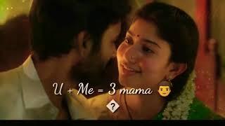 maari 2 movie/rowdy baby song whatsapp status in tamil