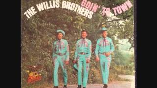 The Willis Brothers -  Behind The Footlights