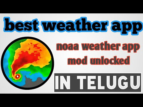 best weather app (NOAA weather app) - mod unlocked in telugu