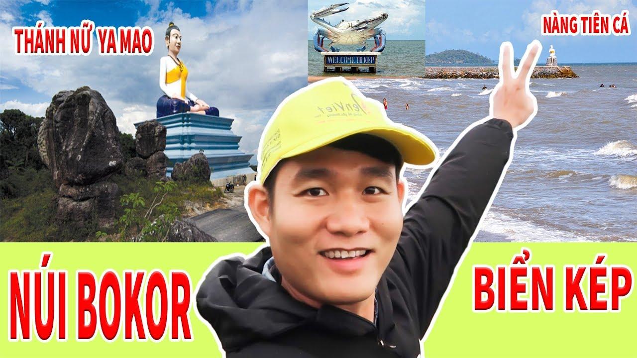 │DL Campuchia│ ▶ Leo Núi Bokor Linh Thiêng _ Tắm Biển Kép Mộng Mơ