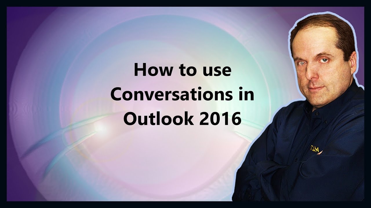 How to use Conversations in Outlook 2016