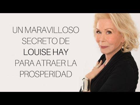 UN MARAVILLOSO SECRETO DE LOUISE HAY PARA ATRAER LA PROSPERIDAD