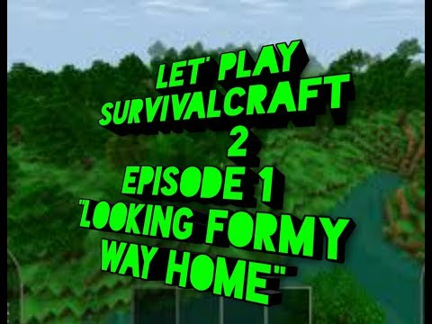 """LET'S play survivalcraft 2. First episode """"LOOKING FOR MY WAY HOME"""""""