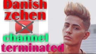 Danish zehen channel remove from youtube /danish zehen/support Danish zehen