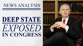 Deep State Exposed in Congress