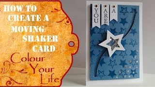 How to make a moving shaker on a Card - You are a Star