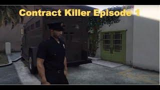 Contract Killer Episode 1 (GTA 5)