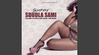 Sdudla Sami (feat. Sdudla Sothando & Garro Omusha)