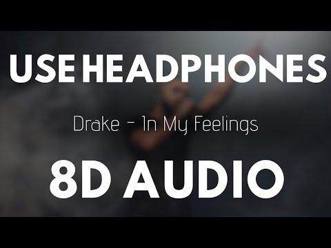 Drake - In My Feelings (8D AUDIO) |