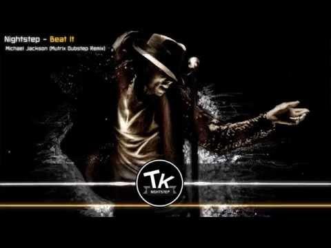 ♫ Nightstep - Beat It (Mutrix Dubstep Remix)