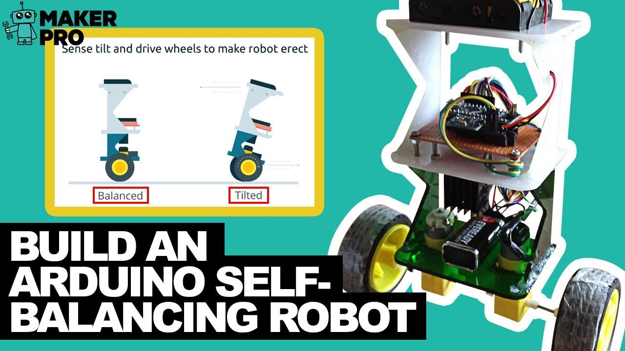 How to Build an Arduino Self-Balancing Robot | Arduino