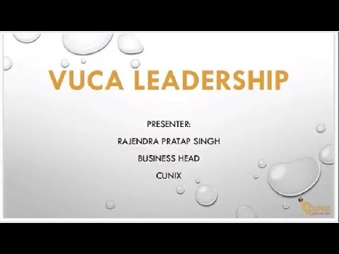 Leadership In Volatile, Uncertain, Complex And Ambiguous (VUCA) Environment-Webinar