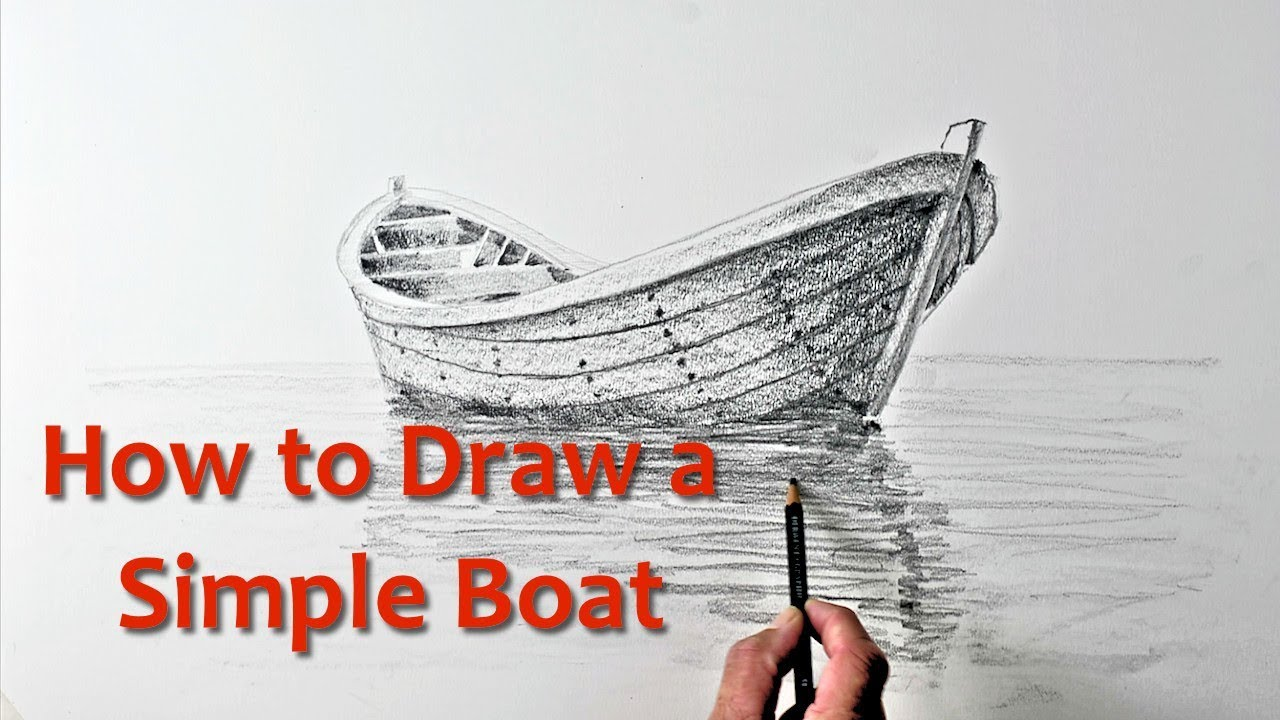 Start Drawing Part 9 Draw A Simple Boat Youtube