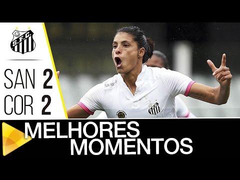 Sereias da Vila 2 x 2 Corinthians | MELHORES MOMENTOS | Paulistão (21/08/16)