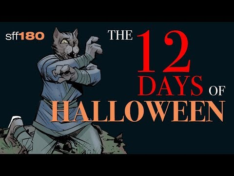 SFF180  Announcing THE 12 DAYS OF HALLOWEEN!