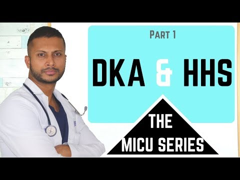 DKA And HHS (Part 1)– The MICU Series (Medical ICU)