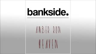 "Amber Run - ""Heaven"" Acoustic Cover - bankside."