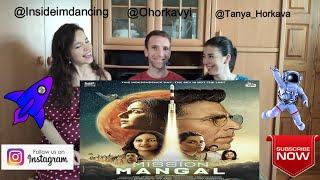MISSION MANGAL Trailer REACTION! | Akshay | Vidya | Sonakshi | Taapsee | Ukraine Reaction
