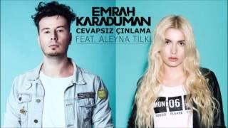 Cevapsız Çınlama Instrumental Cover - Emrah Karaduman (feat. Aleyna Tilki) Video
