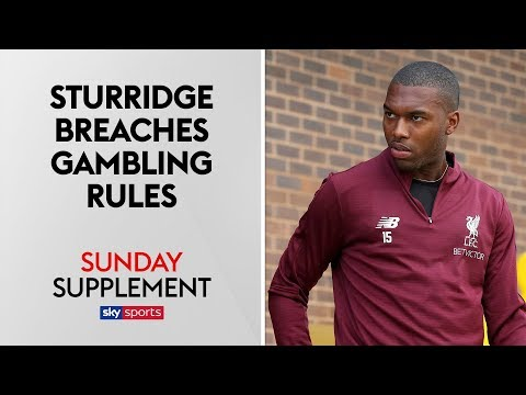 Daniel Sturridge breaches gambling rules after £10,000 Inter Milan bet | Sunday Supplement