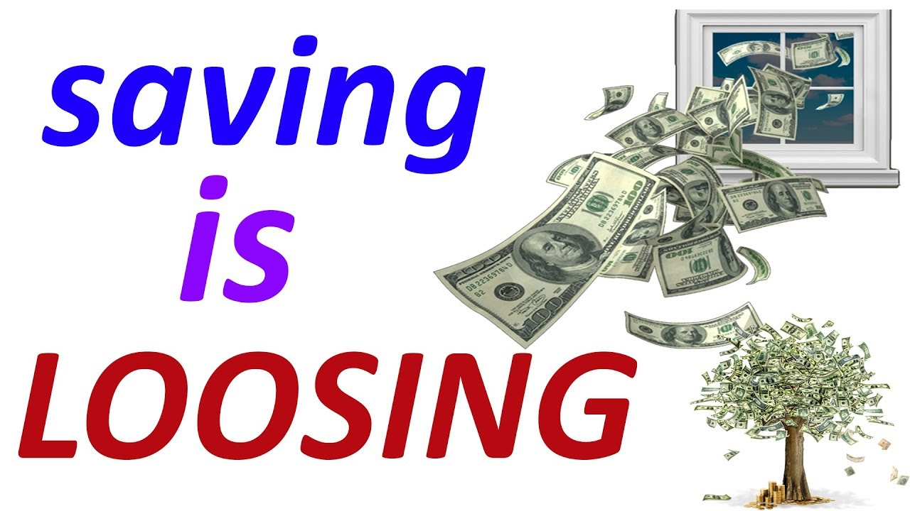 SAVING MONEY IS LOOSING MONEY | How to be rich by saving money